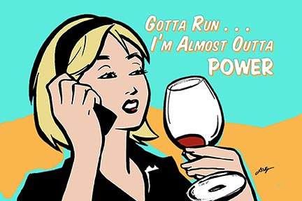 Gotta Run ... I'm Almost Outta POWER